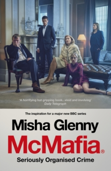 McMafia : Seriously Organised Crime, Paperback Book