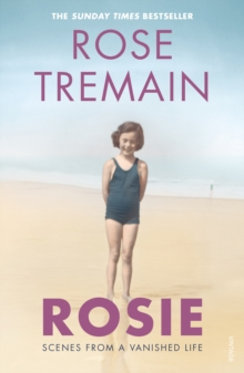 Rosie : Scenes from a Vanished Life, Paperback / softback Book