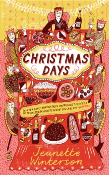 Christmas Days : 12 Stories and 12 Feasts for 12 Days, Paperback / softback Book
