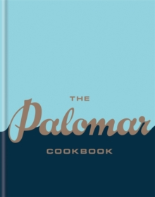 The Palomar Cookbook, Hardback Book