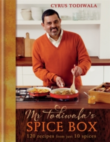 Mr Todiwala's Spice Box : 120 easy Indian recipes with just 10 spices, Hardback Book