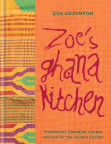 Zoe's Ghana Kitchen, Hardback Book