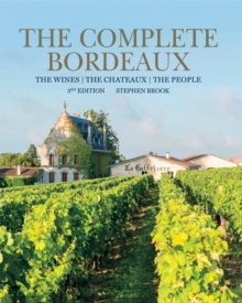 Complete Bordeaux: 3rd edition, Hardback Book