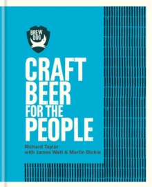 Brewdog : Craft Beer for the People, Hardback Book