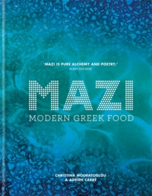 MAZI : Modern Greek Food, Hardback Book