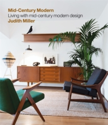Miller's Mid-Century Modern : Living with Mid-Century Modern Design, Hardback Book