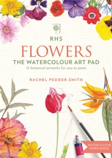 RHS Flowers the Watercolour Art Pad, Paperback Book