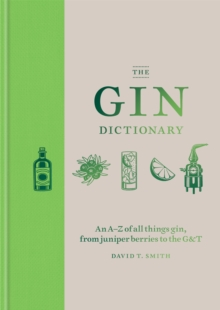The Gin Dictionary, Hardback Book