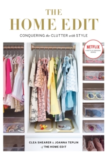 The Home Edit : Conquering the clutter with style, Paperback / softback Book