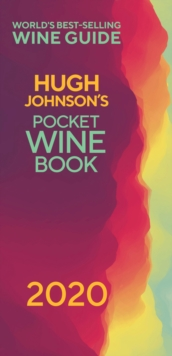 Hugh Johnson's Pocket Wine 2020 : The new edition of the no 1 best-selling wine guide, EPUB eBook