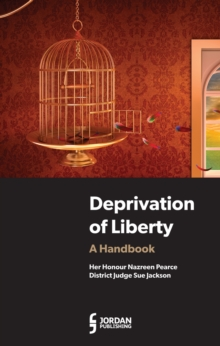 Deprivation of Liberty : A Handbook, Paperback Book
