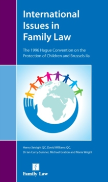 International Issues in Family Law : The 1996 Hague Convention and Brussels II Revised, Paperback Book