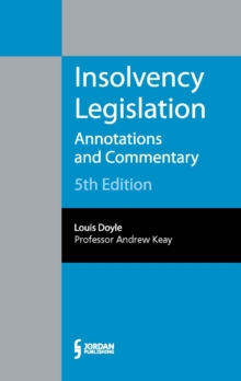 Insolvency Legislation : Annotations and Commentary, Paperback Book