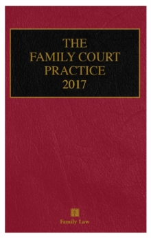 The Family Court Practice 2017, Hardback Book