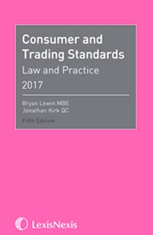 Consumer and Trading Standards : Law and Practice, Paperback Book