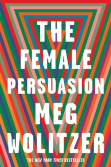 The Female Persuasion, Hardback Book