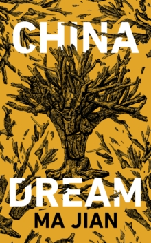 China Dream, Hardback Book