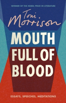 Mouth Full of Blood : Essays, Speeches, Meditations, Hardback Book