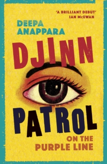 Djinn Patrol on the Purple Line : LONGLISTED FOR THE WOMEN'S PRIZE 2020, Hardback Book