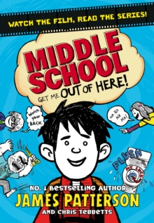 Middle School: Get Me Out of Here! : (Middle School 2), Paperback Book