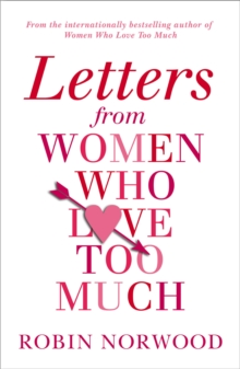 Letters from Women Who Love Too Much, Paperback / softback Book