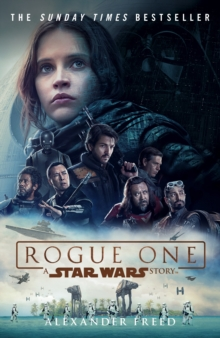 Rogue One: A Star Wars Story, Paperback Book