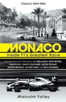 Monaco : Inside F1's Greatest Race, Paperback / softback Book