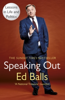 Speaking Out : Lessons in Life and Politics, Paperback / softback Book