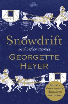 Snowdrift and Other Stories (includes three new recently discovered short stories), Paperback Book