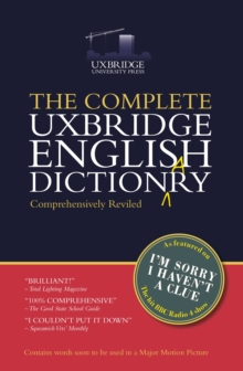 The Complete Uxbridge English Dictionary : I'm Sorry I Haven't a Clue, Paperback Book