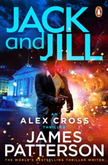 Jack and Jill : (Alex Cross 3), Paperback Book