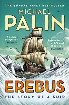 Erebus: The Story of a Ship, Paperback / softback Book