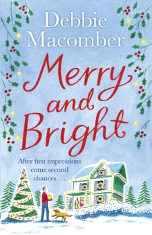 Merry and Bright : A Christmas Novel, Paperback Book