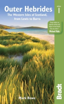 Outer Hebrides : The Western Isles of Scotland, from Lewis to Barra, Paperback Book