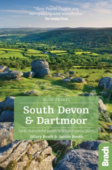 South Devon and Dartmoor : Local, characterful guides to Britain's special places, Paperback Book