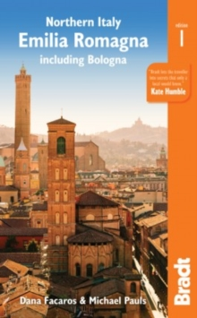 Northern Italy: Emilia-Romagna : including Bologna, Ferrara,  Modena, Parma, Ravenna and the Republic of San Marino, Paperback / softback Book