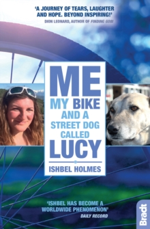 Me, My Bike and a Street Dog Called Lucy, Paperback / softback Book