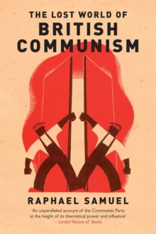 Lost World of British Communism, Paperback Book