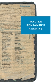 Walter Benjamin's Archive, EPUB eBook