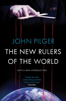 The New Rulers of the World, Paperback Book