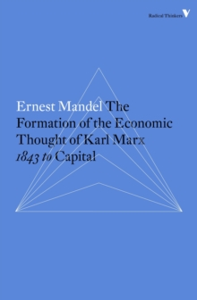 Formation of the Economic Thought of Karl Marx, Paperback Book