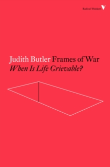 Frames of War : When is Life Grievable?, Paperback Book