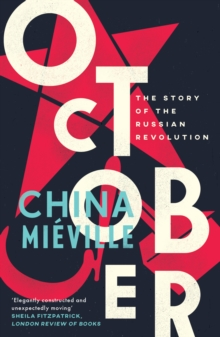 October : The Story of the Russian Revolution, Paperback / softback Book