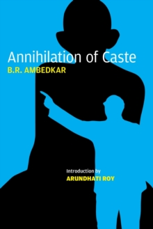 Annihilation of Caste : The Annotated, Paperback / softback Book