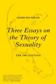 Three Essays on the Theory of Sexuality, Paperback Book