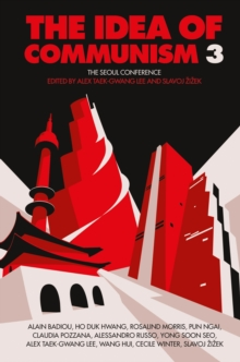 The Idea of Communism : The Seoul Conference Volume 1, Paperback Book