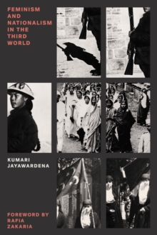 Feminism and Nationalism in the Third World, Paperback Book