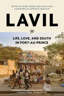 Lavil : Voices from Post-Earthquake Port-au-Prince, Paperback Book