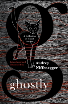 Ghostly : A Collection of Ghost Stories, Hardback Book