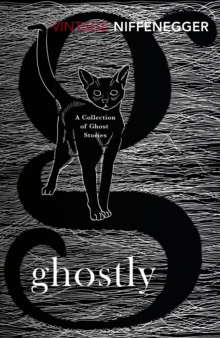Ghostly : A Collection of Ghost Stories, Paperback / softback Book